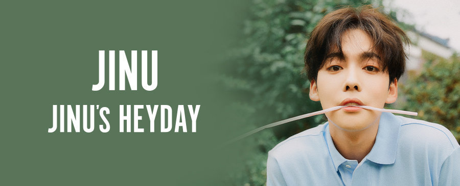 JINU / JINU's HEYDAY