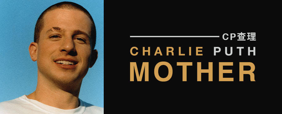 Charlie Puth / Mother