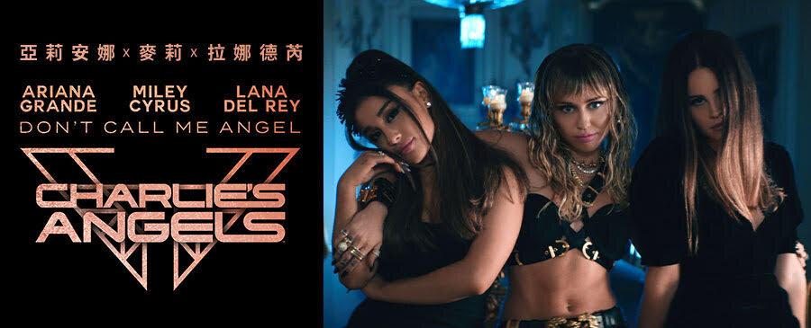 Ariana & Miley & Lana Del Rey / Don't Call Me Angel