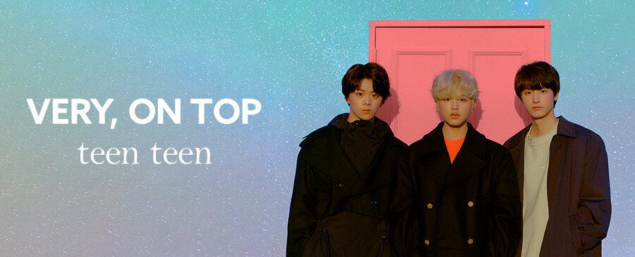 TEEN TEEN / VERY, ON TOP