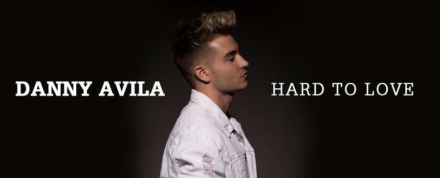 Danny Avila / Hard To Love