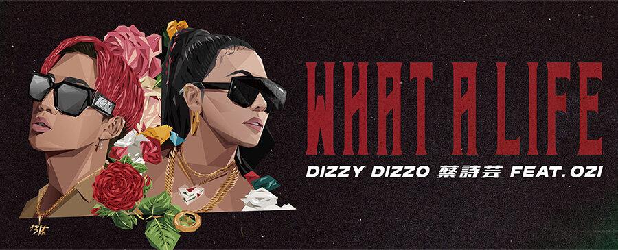 Dizzy Dizzo/What a Life ft. ØZI
