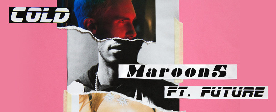 Maroon 5 / Cold