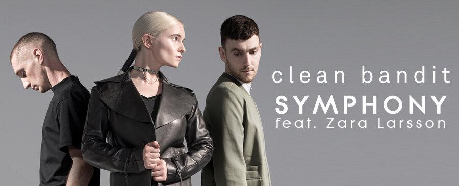 Clean Bandit / Symphony (feat. Zara Larsson)