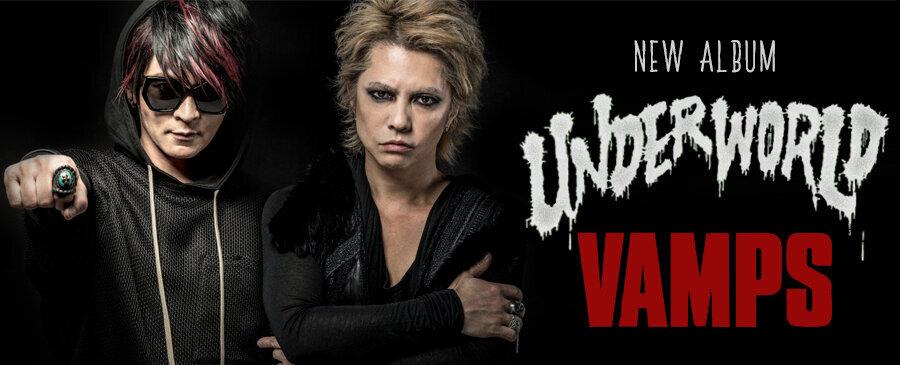 VAMPS / UNDERWORLD