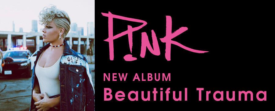 P!NK / Beautiful Trauma