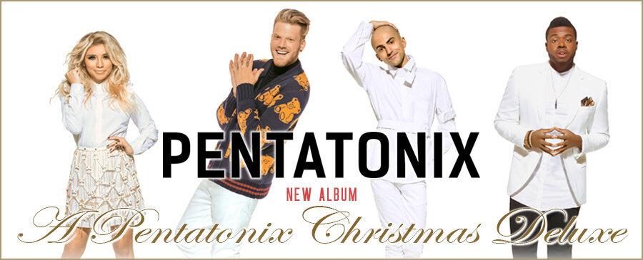 Pentatonix / A Pentatonix Christmas Deluxe