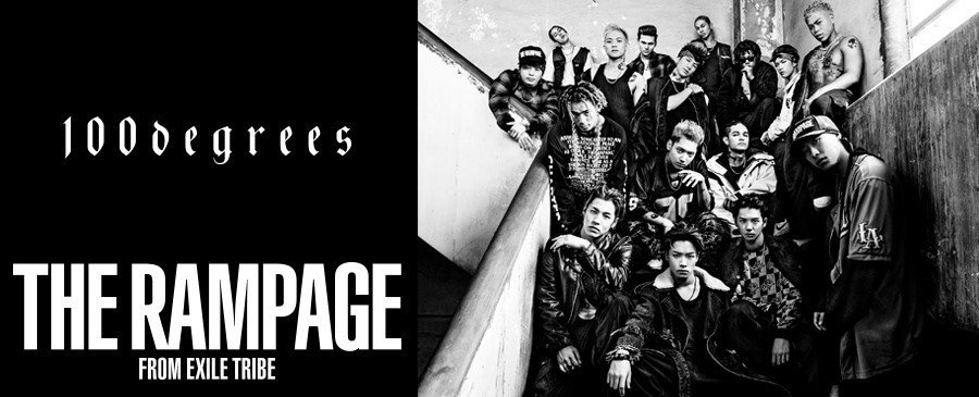 THE RAMPAGE from EXILE TRIBE / 100degrees