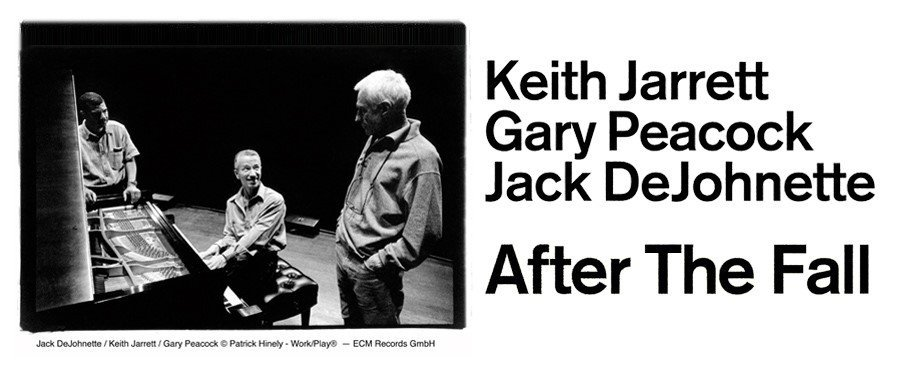 Keith Jarrett, Gary Peacock, Jack Dejohnette / After the Fall