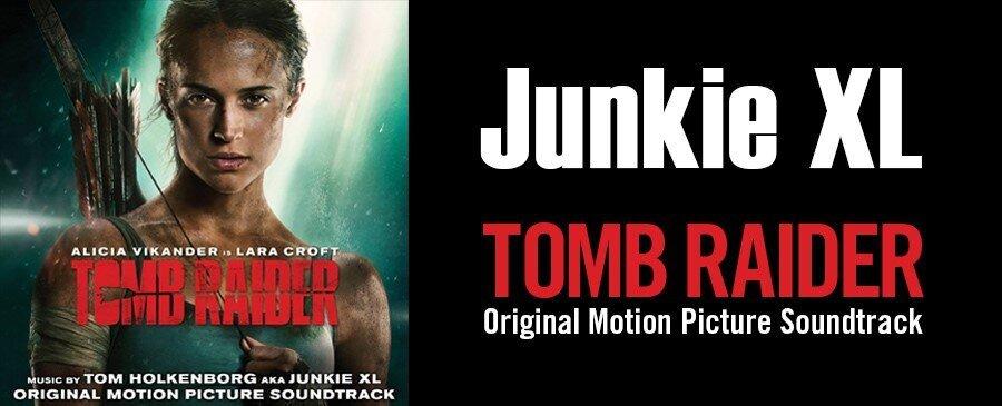 Junkie XL / Tomb Raider (Original Motion Picture Soundtrack)