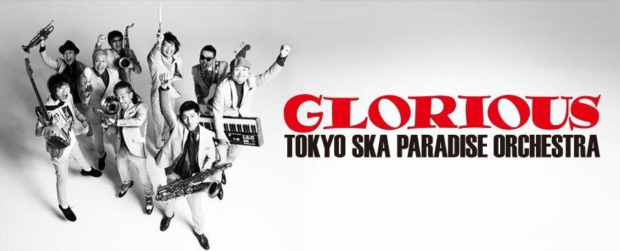東京スカパラダイスオーケストラ / GLORIOUS