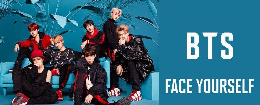 BTS (防弾少年団) / FACE YOURSELF