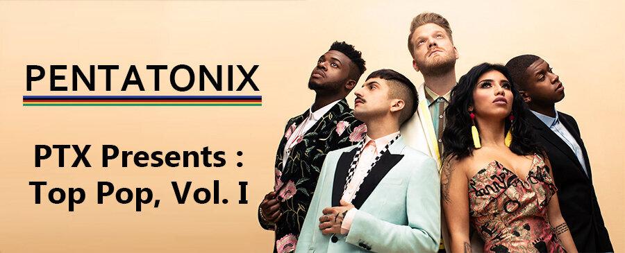 Pentatonix / PTX Presents: Top Pop, Vol. I