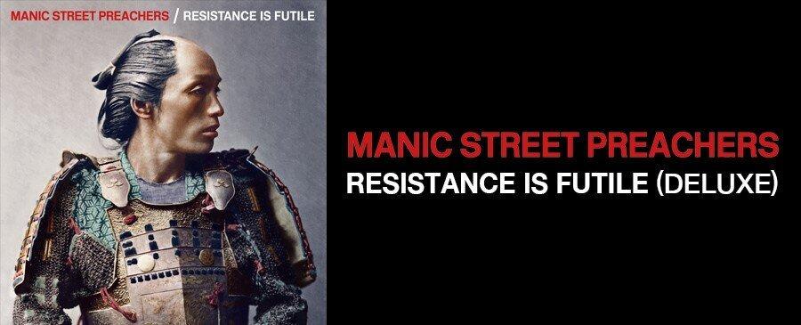 Manic Street Preachers / Resistance Is Futile
