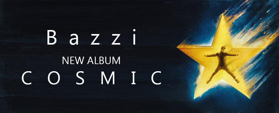 Bazzi / COSMIC