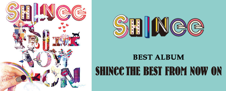 SHINee / SHINee THE BEST FROM NOW ON