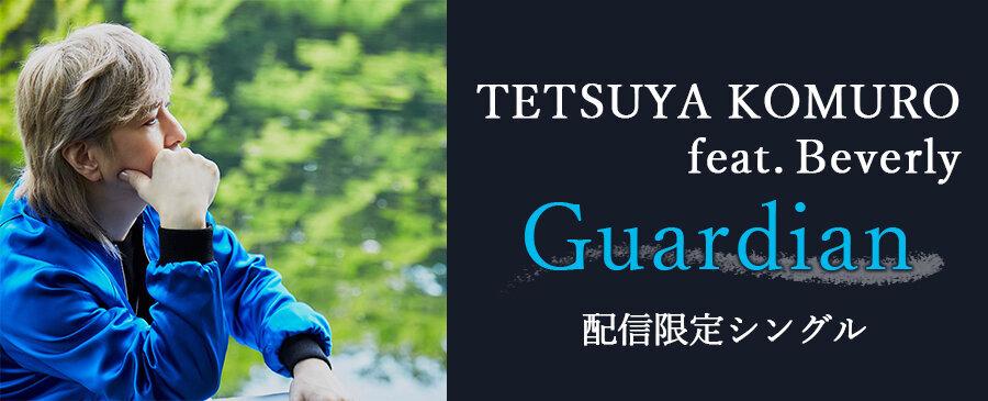 TETSUYA KOMURO feat. Beverly / Guardian