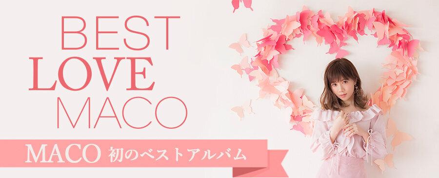 MACO / BEST LOVE MACO