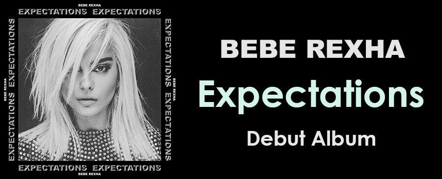 Bebe Rexha / Expectations