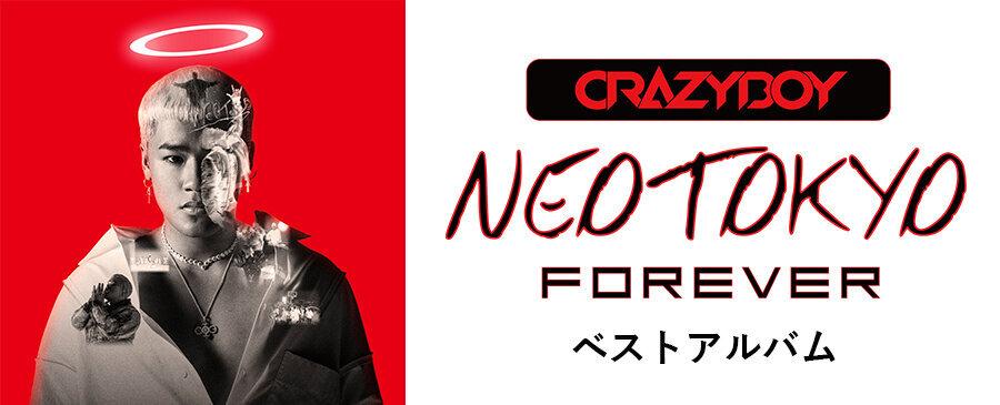 CRAZYBOY / NEOTOKYO FOREVER