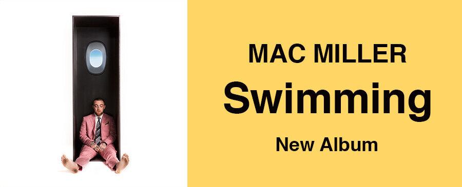 MAC MILLER / Swimming