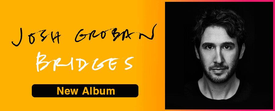 Josh Groban / Bridges