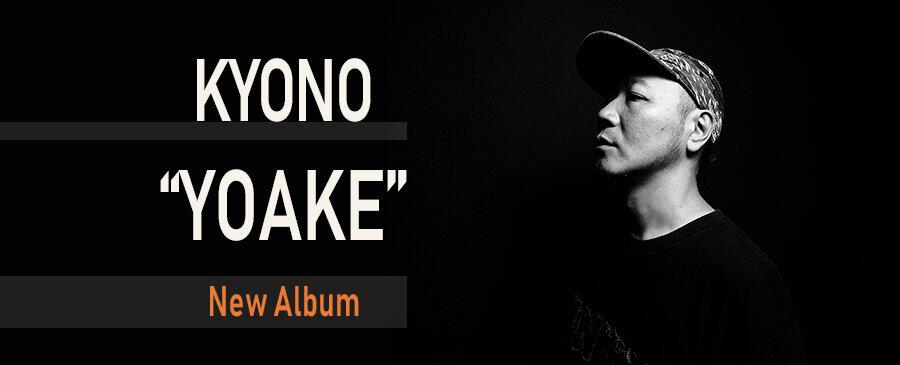 KYONO / YOAKE