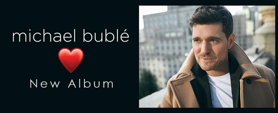 Michael Buble / ♥