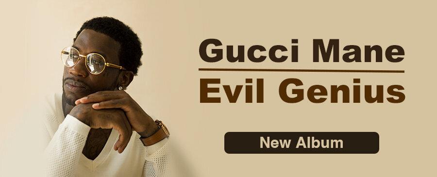 Gucci Mane / Evil Genius