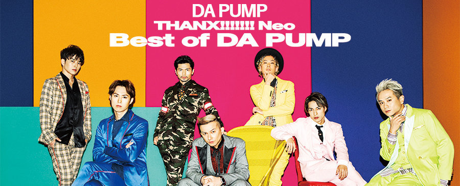 DA PUMP / THANX!!!!!!! Neo Best of DA PUMP