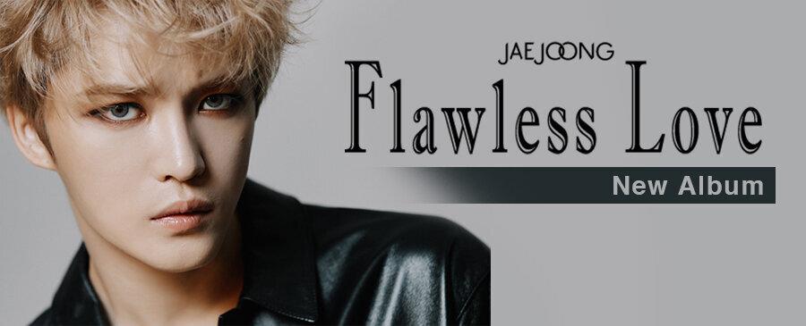 JAEJOONG / Flawless Love