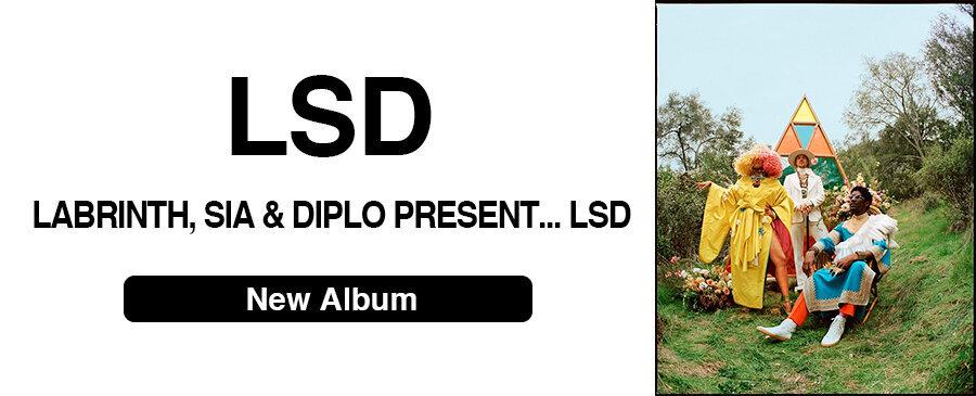 LSD / Labrinth, Sia, Diplo Present... LSD