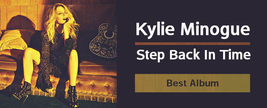Kylie Minogue / Step Back In Time