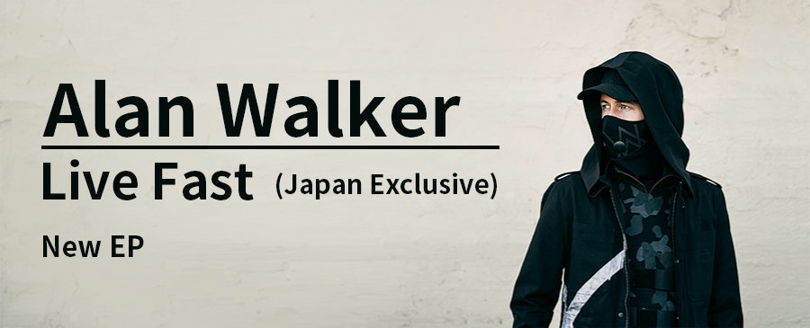 Alan Walker / Live Fast (Japan Exclusive)