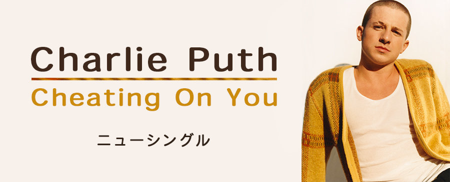 Charlie Puth / Cheating On You