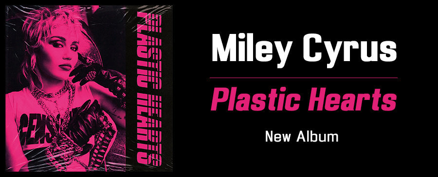 Miley Cyrus / Plastic Hearts