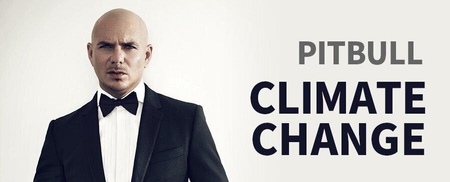 Pitbull 嘻哈斗牛梗 / Climate Change