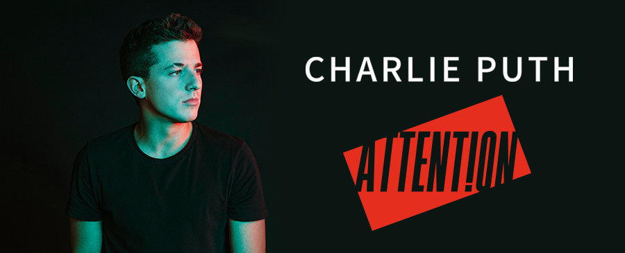 CHARLIE PUTH / Attention