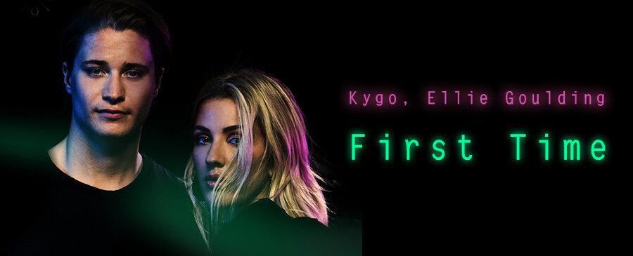 Kygo, Ellie Goulding / First Time
