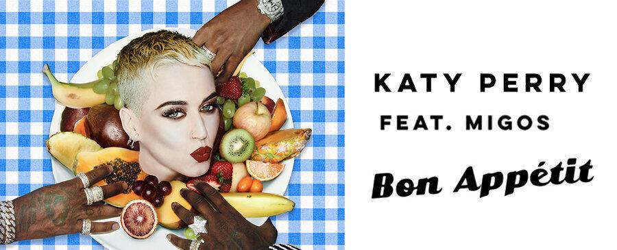 Katy Perry feat. Migos/Bon Appétit