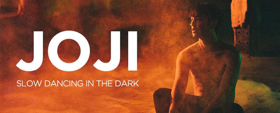 NEW | JOJI - Slow Dancing in the Dark