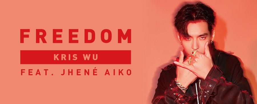 吳亦凡 Feat. Jhené Aiko/Freedom