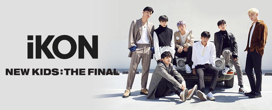 iKON / NEW KIDS : THE FINAL