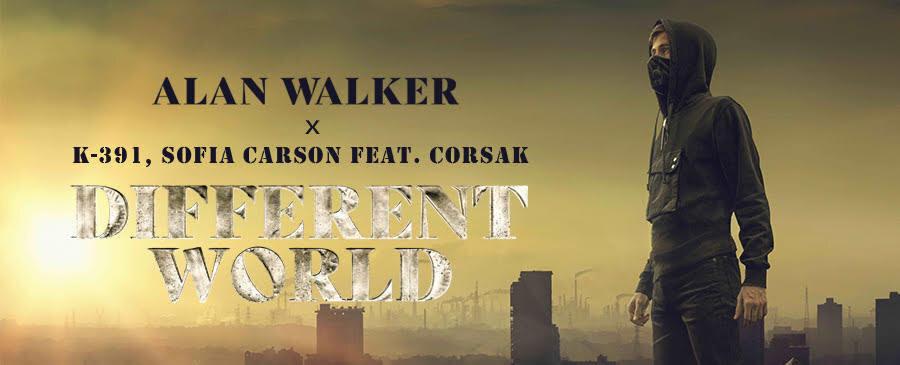 Alan Walker ,K-391, Sofia Carson feat. CORSAK / Different World