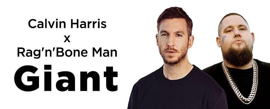 Calvin Harris & Rag'n'Bone Man / Giant
