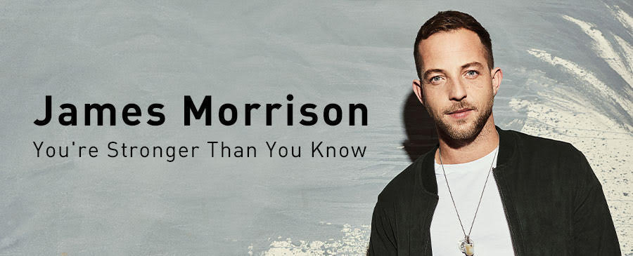 James Morrison / You're Stronger Than You Know