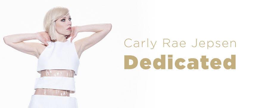 Carly Rae Jepsen / Dedicated