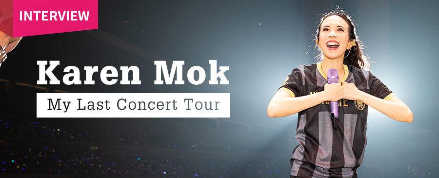 INTERVIEW | Karen Mok Last Concert Tour