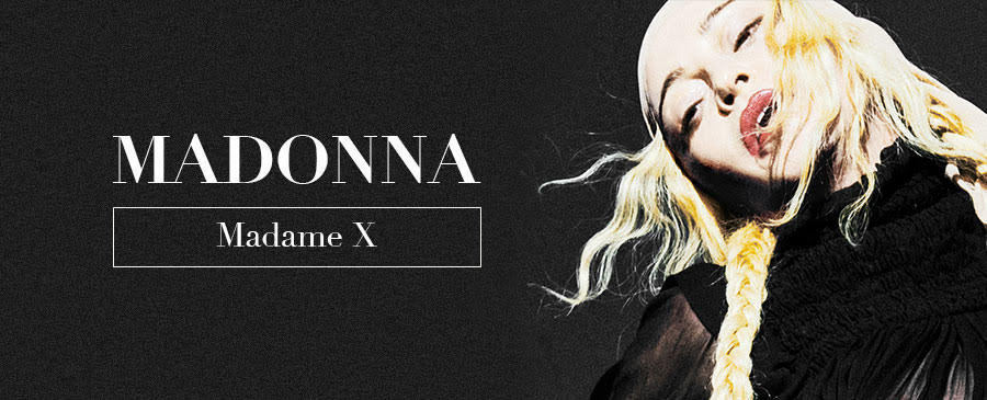 Madonna / Madame X