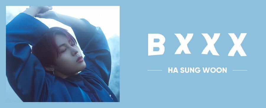HA SUNG WOON / BXXX